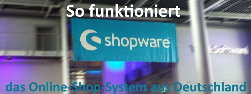 Thumb zum Blog So funktioniert Shopware